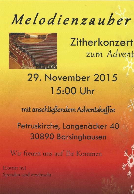 Melodienzauber Zitherkonzert zum Advent, 29.11.2015 um 15 Uhr in der Petruskirche. Langenäcker 40 in 30890 Barsinghausen